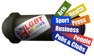 "Time capsule with LGBT Archive logo, labelled ""Arts"", ""Sport"", ""Business"", ""Pubs & Clubs"", ""Health"", ""Press"", ""People"""